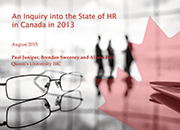 An Inquiry into the State of HR in Canada in 2013: Executive Summary