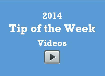 2014 Tip of the Week videos